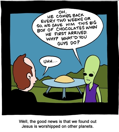 the good news is that Jesus is worshipped on other planets too.