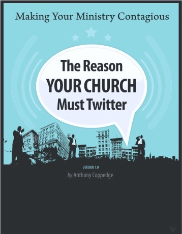 today's words of wisdom: why YOUR church must TWEET.