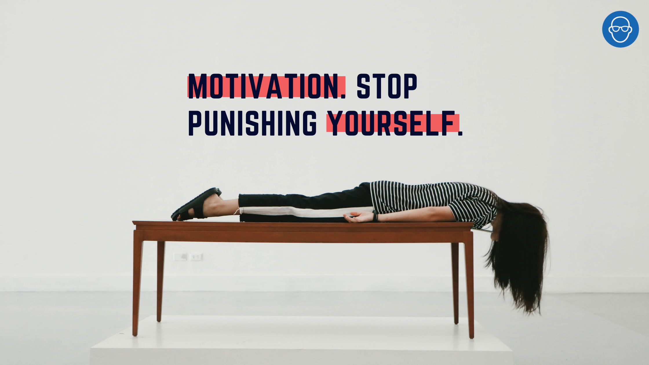 It's Been One Hell Of A Year, So Stop Punishing Yourself.